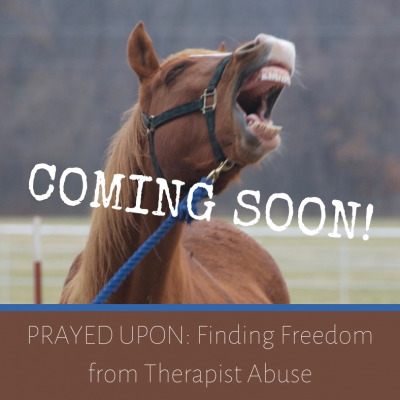 Opportunity to join the launch team for Prayed Upon: Finding Freedom from Therapist Abuse!